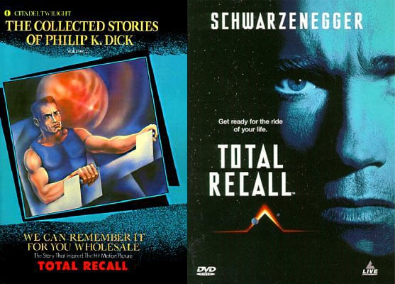 Total Recall (2012/1990) – We Can Remember It for You Wholesale (Philip K. Dick)
